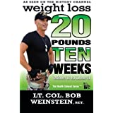 "Weight Loss - Twenty Pounds in Ten Weeks - Move It to Lose It: Take back control of your weight. A no-nonsense, straightforward, weight loss solution.von ""Bob Weinstein"""