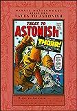 Marvel Masterworks: Tales to Astonish - Volume 2