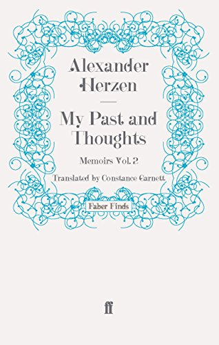 My Past and Thoughts: Memoirs Volume 2: Memoirs v. 2