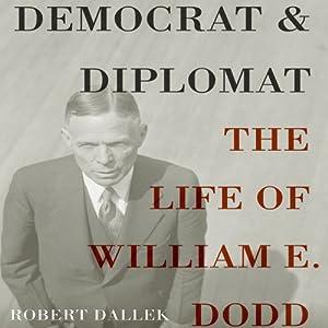 Democrat and Diplomat Audiobook