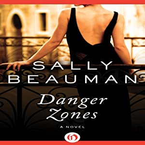 Danger Zones | [Sally Beauman]