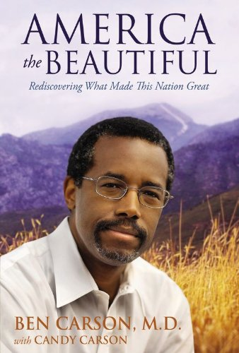 M.D. Ben Carson - America the Beautiful
