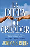 La Dieta Del Creador (The Maker's Diet Spanish version) (Spanish Edition) (1591854849) by Jordan Rubin