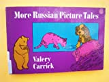 More Russian Picture Tales (0486225992) by Valery Carrick
