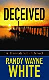Deceived: A Hannah Smith Novel