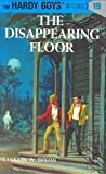 The Disappearing Floor (Hardy Boys Mysteries) Franklin W. Dixon