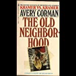 The Old Neighborhood | Avery Corman