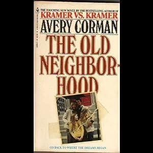 The Old Neighborhood | [Avery Corman]
