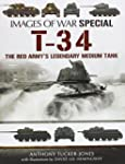 T-34: The Red Army's Legendary Medium...