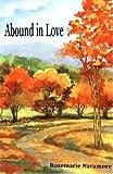 Abound in Love