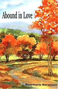 (FREE on 6/4) Abound In Love by Rosemarie Naramore - http://eBooksHabit.com