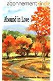 Abound in Love (English Edition)