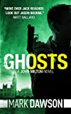 img - for Ghosts - John Milton #4 (John Milton Thrillers) book / textbook / text book