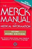 The Merck Manual of Medical Information, Second Edition: The World's Most Widely Used Medical Reference - Now In Everyday Language (0911910352) by Beers, Mark H.