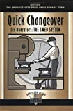 Quick Changeover for Operators Learning Package: Quick Changeover for Operators: The SMED System (Shopfloor Series)