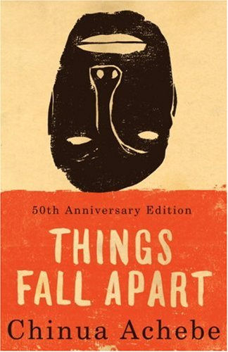 Things Fall Apart.