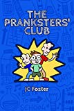 The Pranksters Club