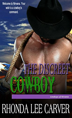 The Discreet Cowboy (Cowboys of Nirvana Book 6)
