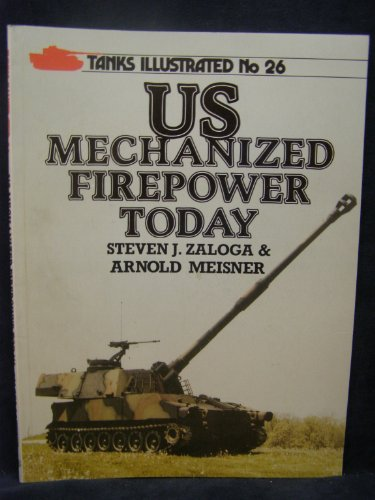 United States Mechanized Firepower Today (Tanks illustrated) PDF