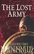 The Lost Army: Amazon.co.uk: Valerio Massimo Manfredi: Books