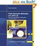 Finite-Elemente-Methoden mit CATIA V5...