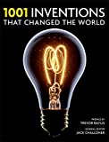 1001 Inventions: That Changed the Way We Live