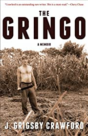 The Gringo: A Memoir