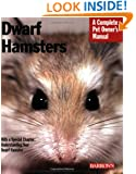 Dwarf Hamsters (Complete Pet Owner's Manual)