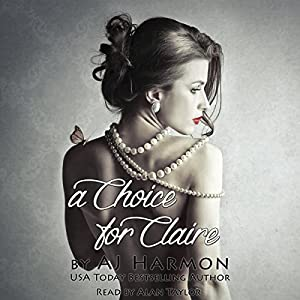 A Choice for Claire Audiobook