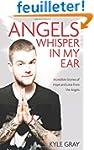 Angels Whisper In My Ear: Incredible...
