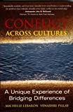 img - for Conflict Across Cultures: Unique Experience of Bridging Differences book / textbook / text book