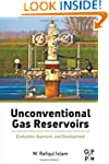 Unconventional Gas Reservoirs: Evalua...