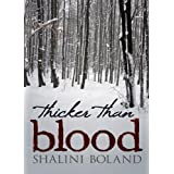 Thicker Than Blood (Marchwood Vampire Series, Book 2)by Shalini Boland