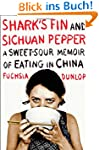Shark's Fin and Sichuan Pepper: A Swe...