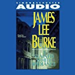 A Stained White Radiance: A Dave Robicheaux Novel (       ABRIDGED) by James Lee Burke Narrated by Will Patton