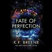 Fate of Perfection | K. F. Breene