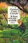 Je lègue mon âme au diable par Castro-Caycedo