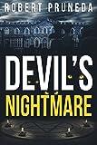 Devil's Nightmare (Devil's Nightmare, Book 1) by Robert Pruneda