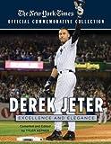Derek Jeter( Excellence and Elegance)[DEREK JETER][Paperback]