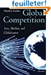 Global Competition: Law, Markets, and...