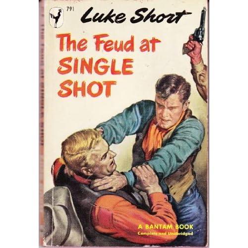 The Feud at Single Shot Luke Short