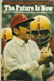 The future is now;: George Allen, pro football's most controversial coach