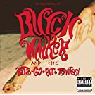 The Rise and Fall of... Butch Walker and The Let's-Go-Out-Tonites [Explicit]