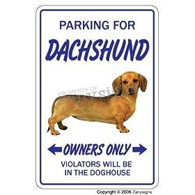 DACHSHUND ~Novelty Sign~ dog pet parking signs hound