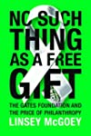 No Such Thing as a Free Gift: The Gat...