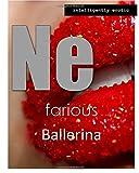 Nefarious Ballerina: Intelligently Erotic