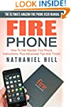 Fire Phone: The Ultimate Amazon Fire...