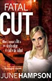 Fatal Cut (Daisy Lane) June Hampson