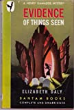 Evidence of Things Seen (A Henry Gamadge Mystery) (0553236695) by Daly, Elizabeth