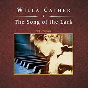 The Song of the Lark | [Willa Cather]